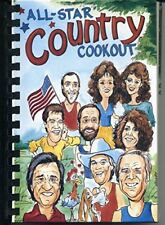 All-star Cookout a Collection of Country Music's Favorite Recipes and Some Hi...