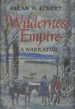 WILDERNESS EMPIRE - Allan W. Eckert - 2nd printing SIGNED