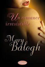Un romance irresistible (Spanish Edition)