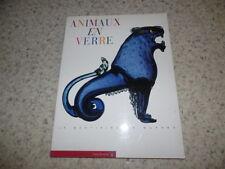1996.Animaux en verre.Bestiaire de Murano.Barovier
