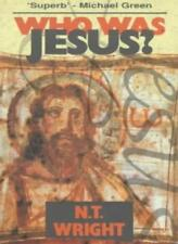 Who Was Jesus? By N.T. WRIGHT