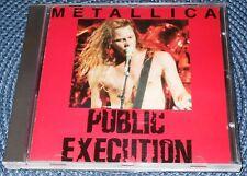 METALLICA – PUBLIC EXECUTION