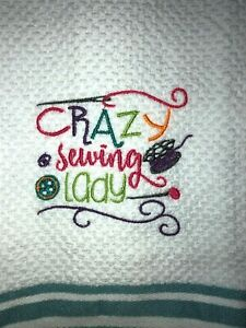Embroidered Kitchen Hand Towel Colorful  Crazy Sewing Lady Crafter Theme BS1545