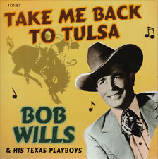 Bob Wills & His Texas Playboys TAKE ME BACK TO TULSA Best Of 109 Songs NEW 4 CD