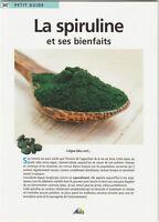 Petit Guide La Spiruline et ses bienfaits // AEDIS