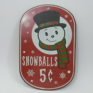 Vintage Wall Sign SnowBalls 5 cents Tin Snowman Snowflake Advertising Christmas