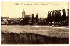 CPA 39 Jura Dole Le Barrage sur le Doubs Ruines du Pont Romain