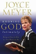 Knowing God Intimately a Christian Hardcover Book by Joyce Meyer FREE SHIPPING