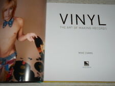 Vinyl: The Art of Making Records by Mike Evans. The Grooves, Labels & Designs