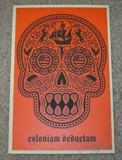 ERNESTO YERENA Silkscreen Print COLONIAM DEDUCTAM CALAVERA poster shepard fairey