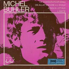 45TRS VINYL 7''/ RARE FRENCH EP MICHEL BUHLER / CHANSON POUR NONO + 3