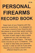 PERSONAL FIREARMS RECORD BOOK   KEEP YOUR GUN RECORDS TOGETHER    NEW  BOOK