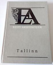 ARCHITECTURE of ESTONIA. TALLINN - RARE BOOK 1993