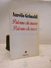 Aurelio Grimaldi: Palermo che muore, Palermo che nasce, Laterza 1994, Romanzo
