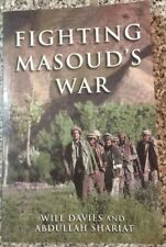 FIGHTING MASOUD'S WAR – Afghans against the Soviet Red Army in the 1980s