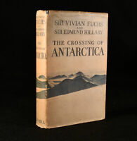 1958 The Crossing of Antarctica Sir Vivian Fuchs Sir Edmund Hilary 1st