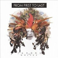 From First to Last  - Throne to the Wolves (CD, Mar-2010, Fontana North)