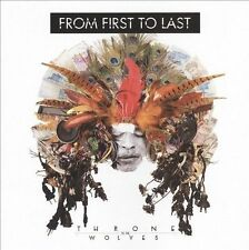 B24 BRAND NEW Throne to the Wolves by From First to Last (CD 2010 Fontana North)