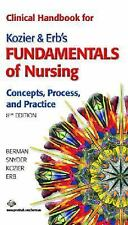 Clinical Handbook for Kozier & Erb's Fundamentals of Nursing (8th Edition)