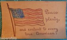 American Flag Peace to Every true American - 1901-1903 ANTIQUE LEATHER POSTCARD