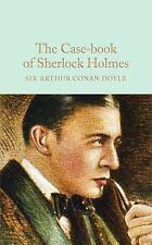 The Case-Book of Sherlock Holmes by Arthur Conan Doyle (2016, Hardcover)
