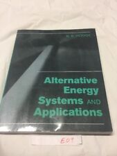 Alternative Energy Systems and Applications, Hodge, B. K., Very Good Book