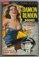 The Damon Runyon Story by Ed Weiner (1950 Popular Library #220, Walter Winchell)