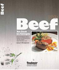 Beef - von Steaks, Rouladen bis Tafelspitz -  Teubner-Küchenlexikon - geb.