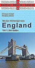 Mit dem Wohnmobil nach England von Christina Winkler und Christian Winkler (2017, Taschenbuch)