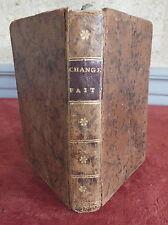 les changes faits 1784 Adrien Labarthe manuel banquier livre 18 eme old book