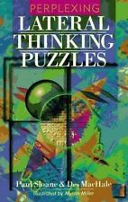 Perplexing Lateral Thinking Puzzles by Paul Sloane, Des MacHale, Good Book