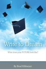 Write to Dream: What does your FUTURE look like?