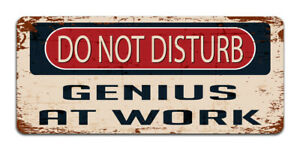Do Not Disturb Genius At Work - Vintage Metal Sign   Funny Office Man Cave Decor