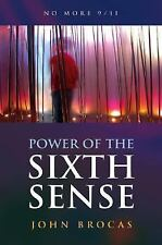 NEW - Power of the Sixth Sense: How to Keep Safe in a Hostile World