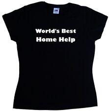 World's Best Home Help Ladies T-Shirt