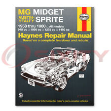 Haynes MG Midget Austin Healy Sprite 58-80 Repair Manual 66015 Shop Service jx