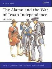 Men-At-Arms: The Alamo and the War of Texan Independence 1835-36 173 by Philip …