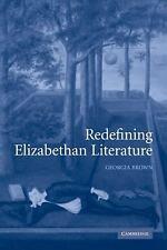 Redefining Elizabethan Literature by Georgia Brown (2009, Paperback)