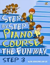 Step By Step Piano Course The Fun Way 3