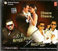 YO YO HONEY SINGH vs MEET BROS ANJJAN INC 'DHEERE DHEERE' 2 CD SET - FREE POST