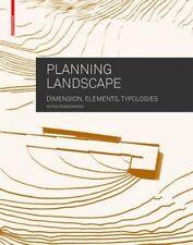 Planning Landscape Dimensions Elements Typologies 9783034607612 Zimmermann