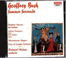 Geoffrey Bush - Summer Serenade -Westminster Singers CD -Hickox / Eric Parkin