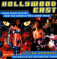 HOLLYWOOD EAST (US BUCH von STEFAN HAMMOND) about HONGKONG ACTION EASTERN MOVIES