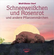 Wolf-Dieter Storl - Schneeweißchen und Rosenrot