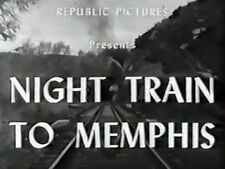 NIGHT TRAIN INTO MEMPHIS (DVD) - 1946 - Roy Acuff, Allan Lane