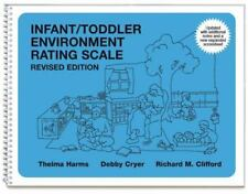 Infant/Toddler Environment Rating Scale by Thelma Harms, Debby Cryer and Richard