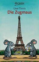 Die Zugmaus von Timm, Uwe | Buch | Zustand gut