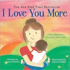 I Love You More By Laura Duksta NEW (Boardbook) Children's Book