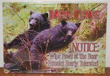#61467 Man Cave Notice: Wipe Paws at the Door Females Bearly Tolerated Tin Sign