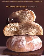 The Bread Bible by Rose Levy Beranbaum, Michael Batterberry and Alan Witschonke